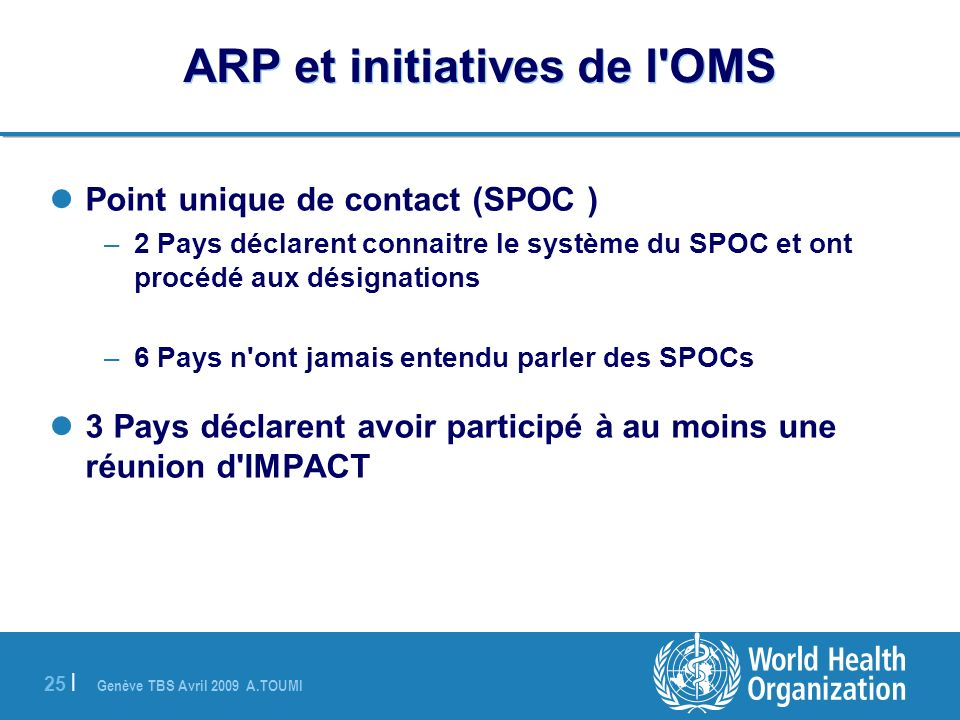 ARP et initiatives de l OMS
