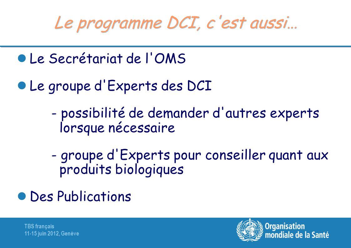 Le programme DCI, c est aussi…