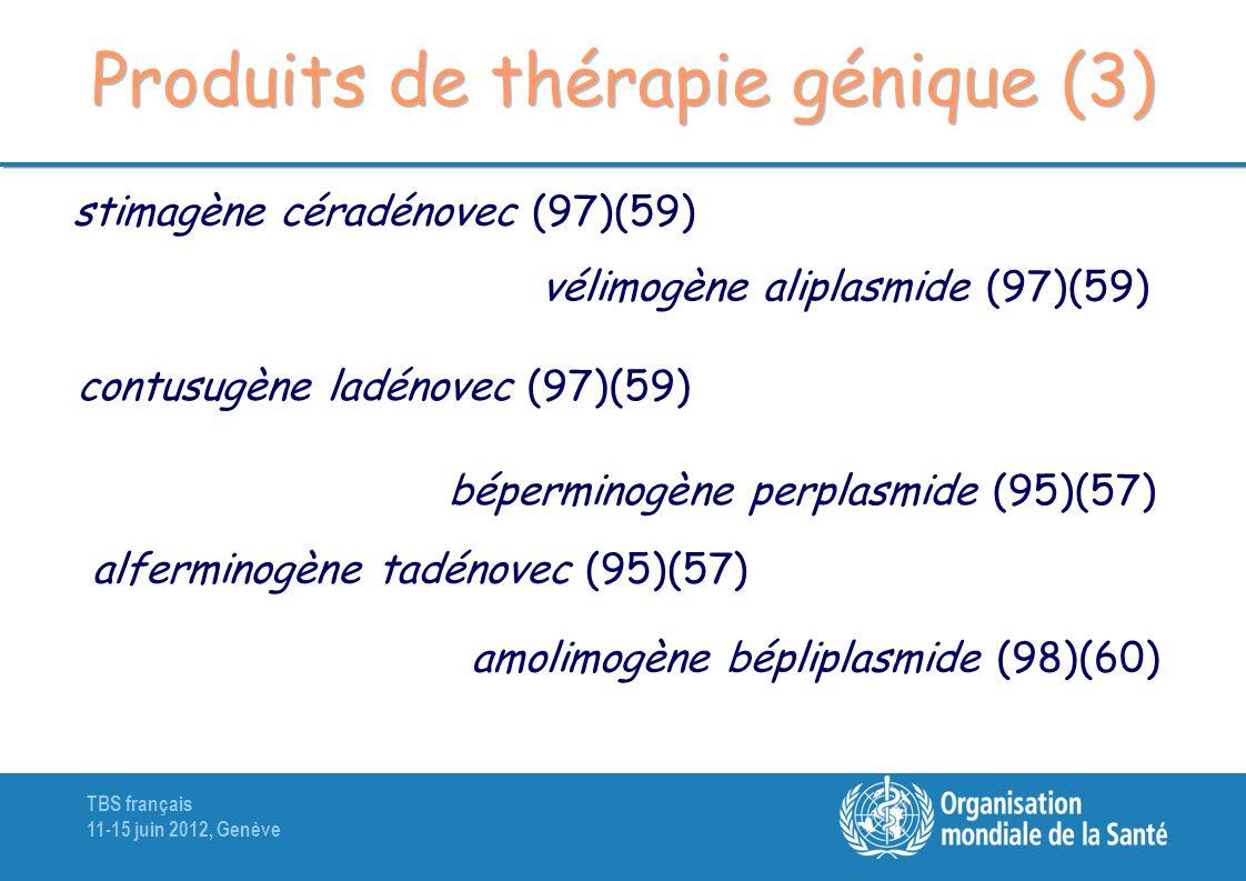 Produits de thérapie génique (3)