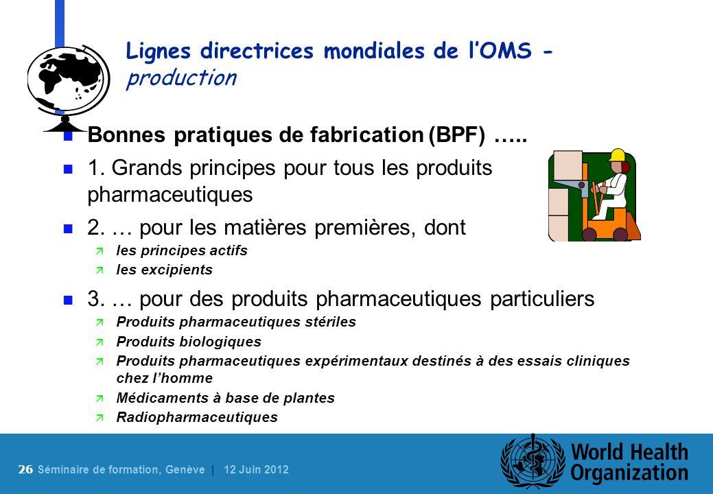 Lignes directrices mondiales de l'OMS - production