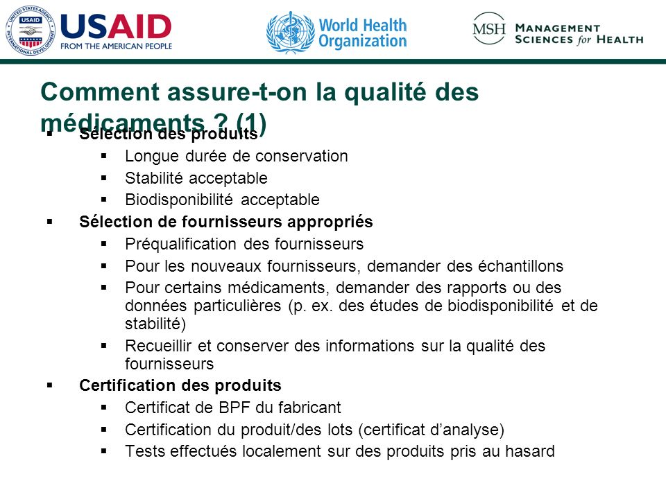 Comment assure-t-on la qualité des médicaments (1)