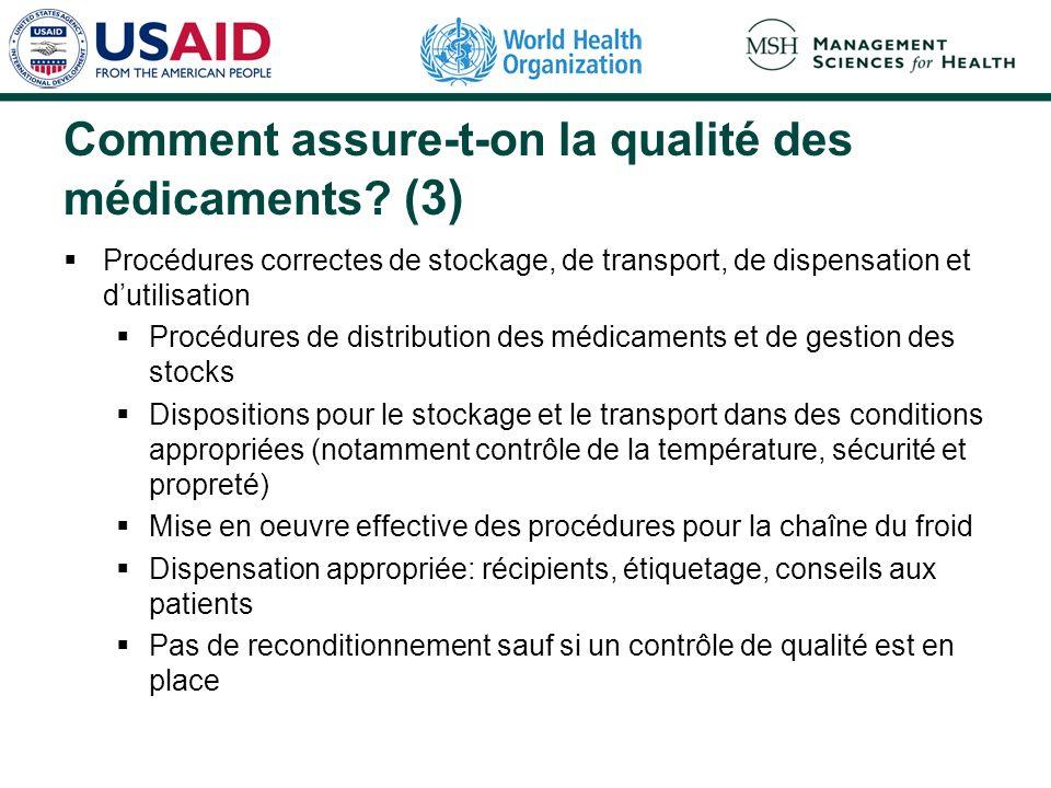 Comment assure-t-on la qualité des médicaments (3)