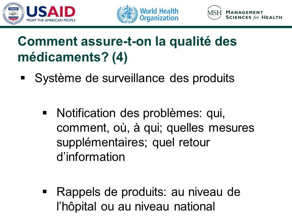 Comment assure-t-on la qualité des médicaments (4)
