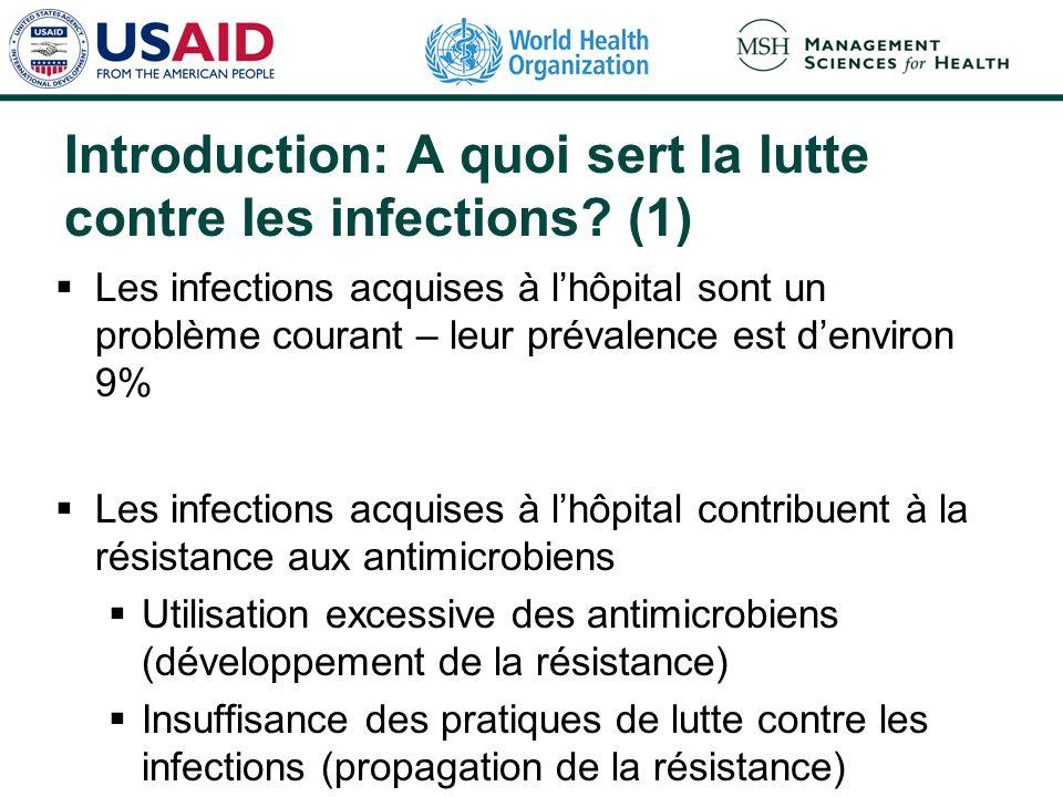 Introduction: A quoi sert la lutte contre les infections (1)