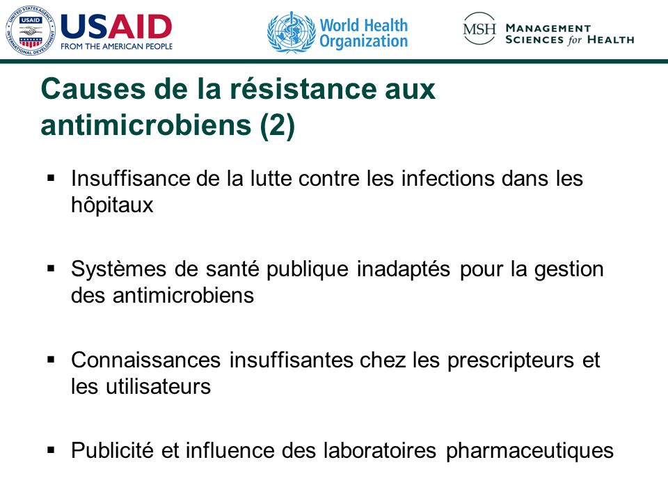 Causes de la résistance aux antimicrobiens (2)