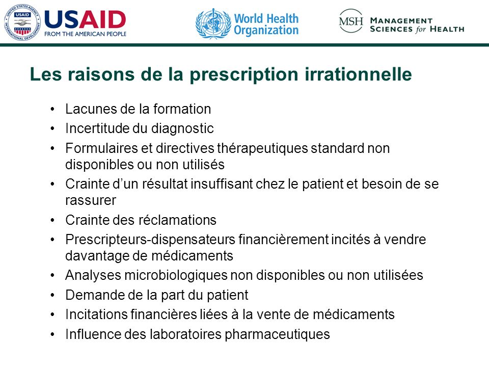 Les raisons de la prescription irrationnelle