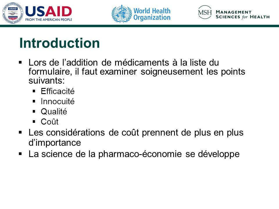 IntroductionLors de l'addition de médicaments à la liste du formulaire, il faut examiner soigneusement les points suivants: