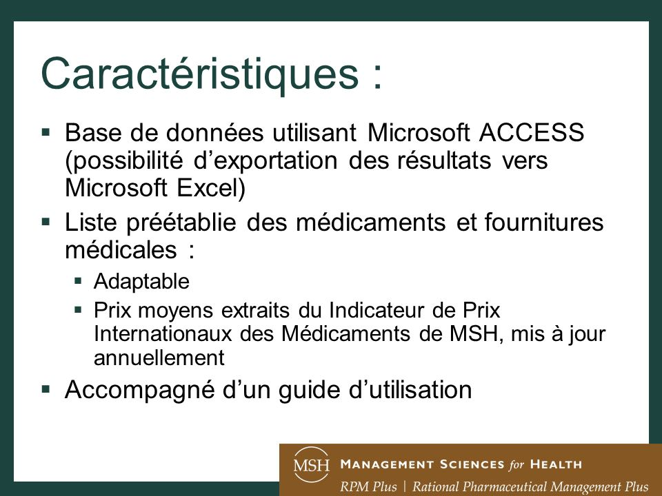 Caractéristiques :Base de données utilisant Microsoft ACCESS (possibilité d'exportation des résultats vers Microsoft Excel)