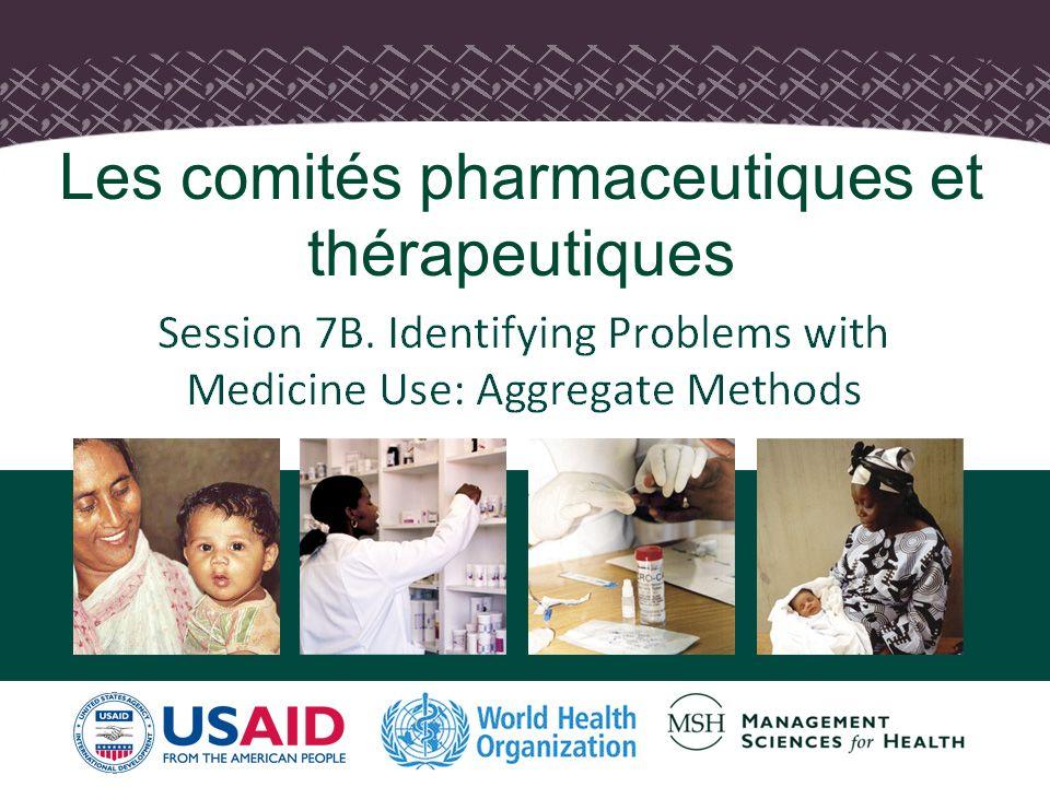 Les comités pharmaceutiques et thérapeutiques