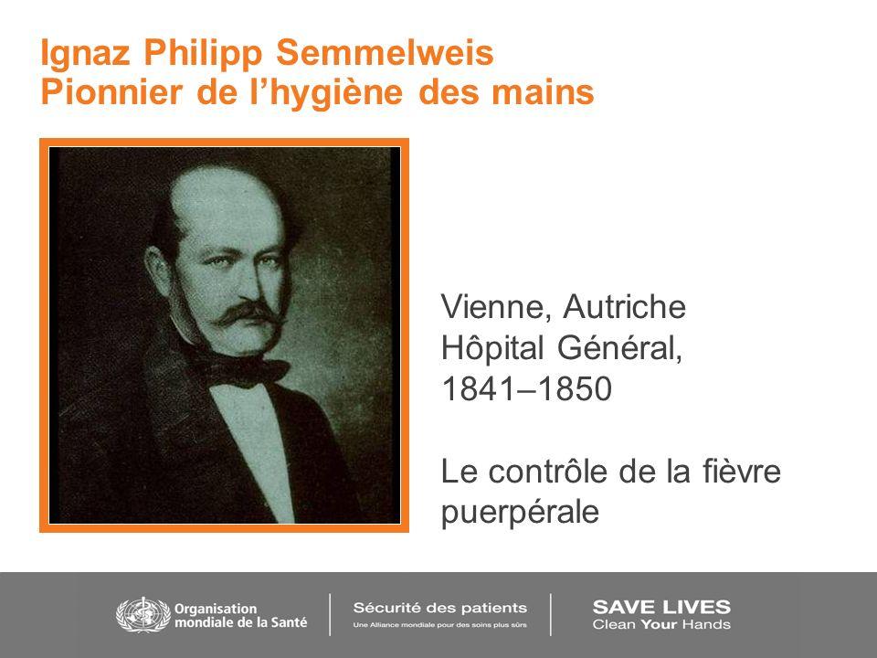 Ignaz Philipp Semmelweis Pionnier de l'hygiène des mains