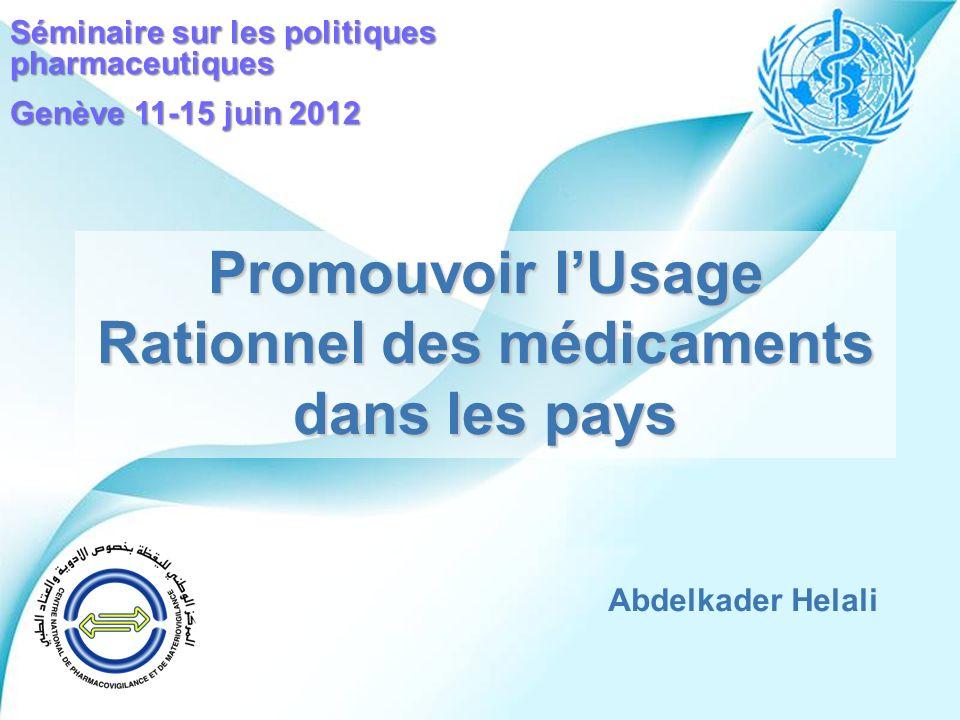 Promouvoir l'Usage Rationnel des médicaments dans les pays