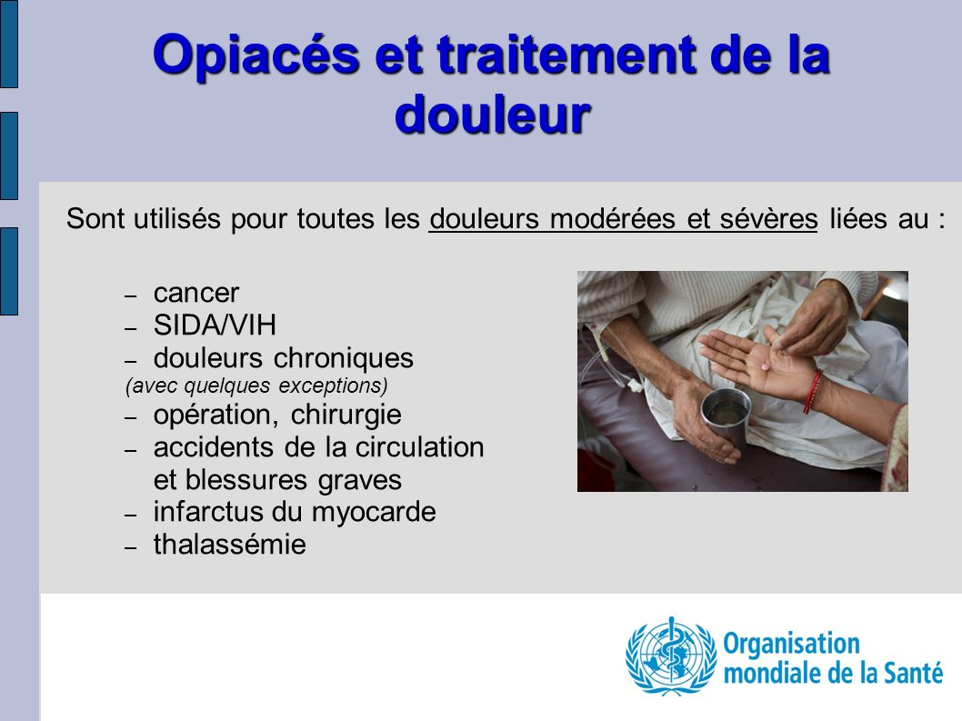 Opiacés et traitement de la douleur