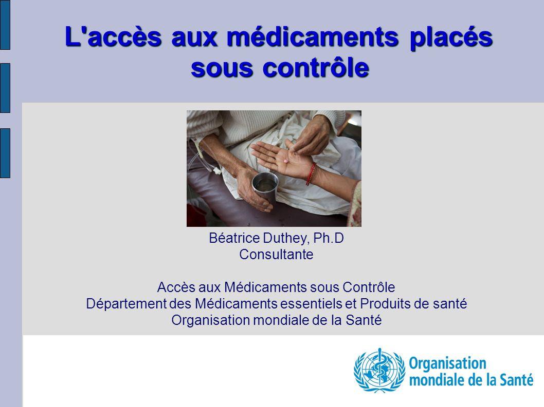 L accès aux médicaments placés sous contrôle