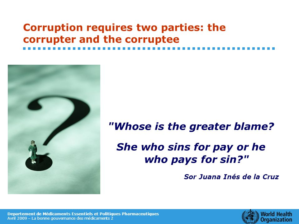Corruption requires two parties: the corrupter and the corruptee