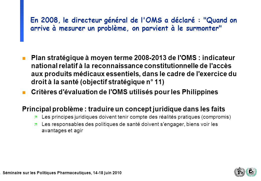 Critères d évaluation de l OMS utilisés pour les Philippines