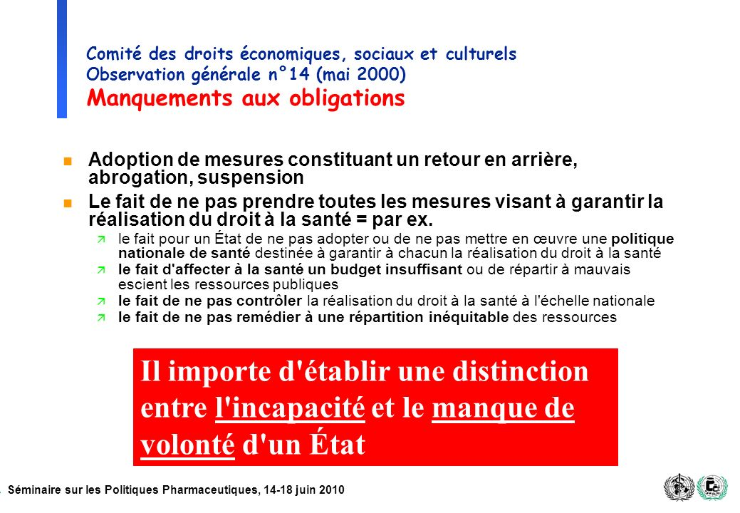 Comité des droits économiques, sociaux et culturels Observation générale n°14 (mai 2000) Manquements aux obligations