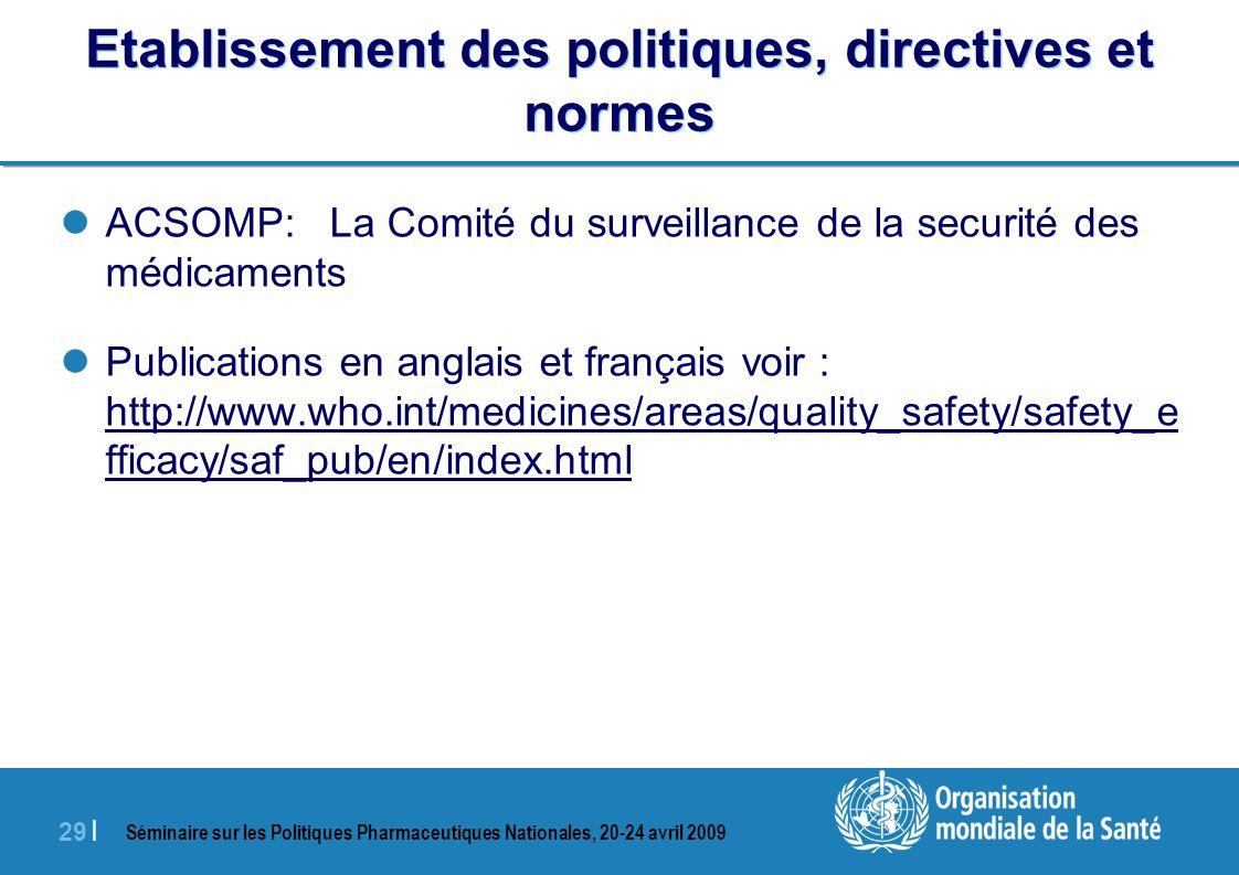 Etablissement des politiques, directives et normes