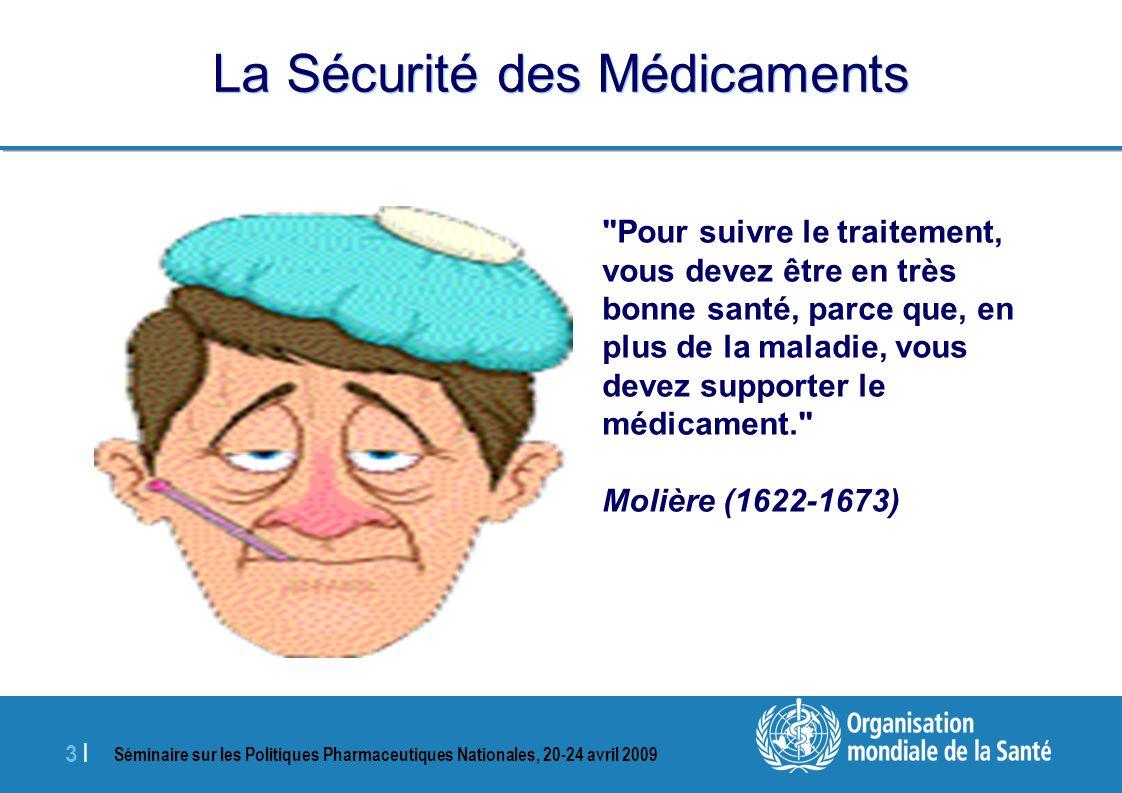La Sécurité des Médicaments
