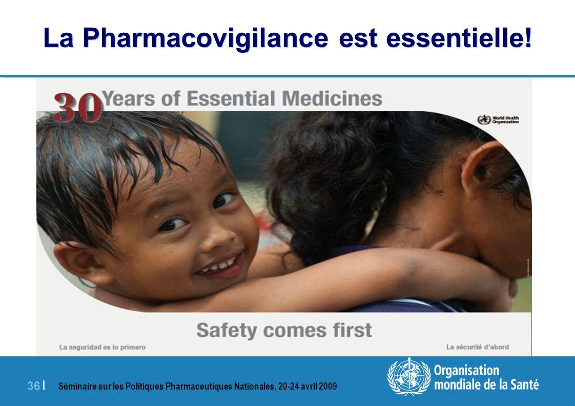 La Pharmacovigilance est essentielle!