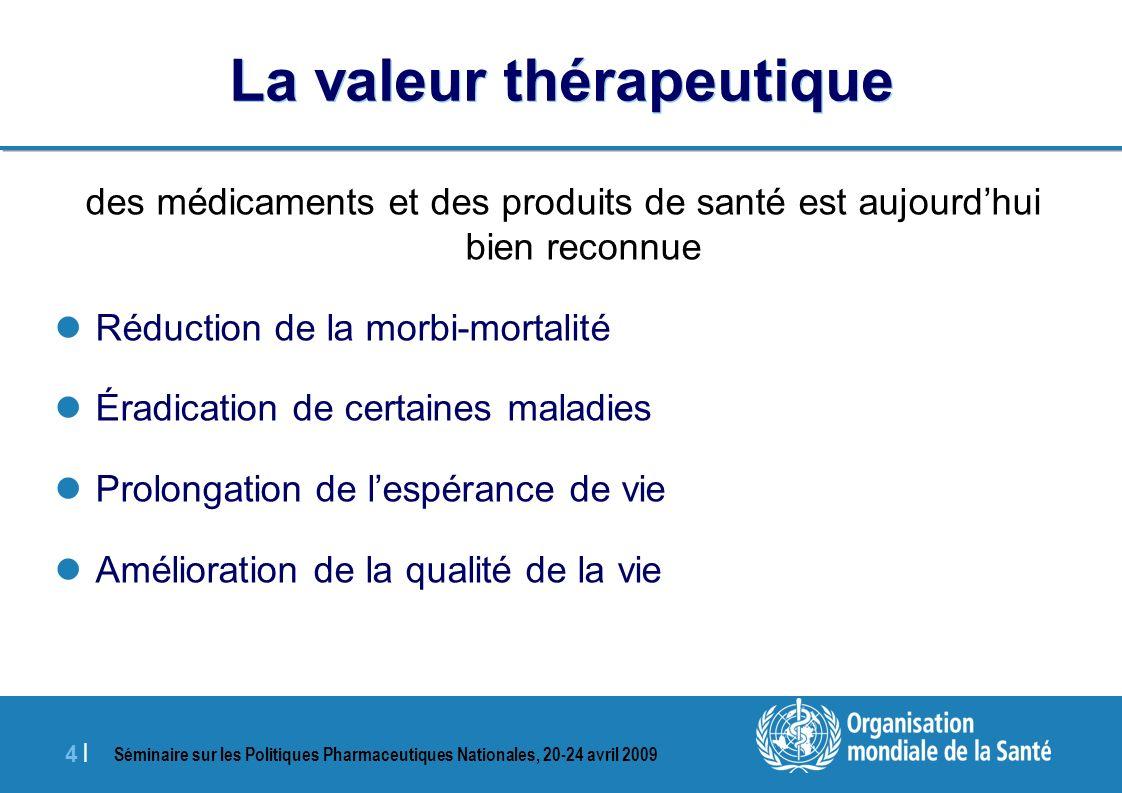 La valeur thérapeutique