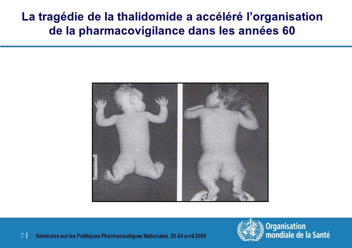 La tragédie de la thalidomide a accéléré l'organisation de la pharmacovigilance dans les années 60