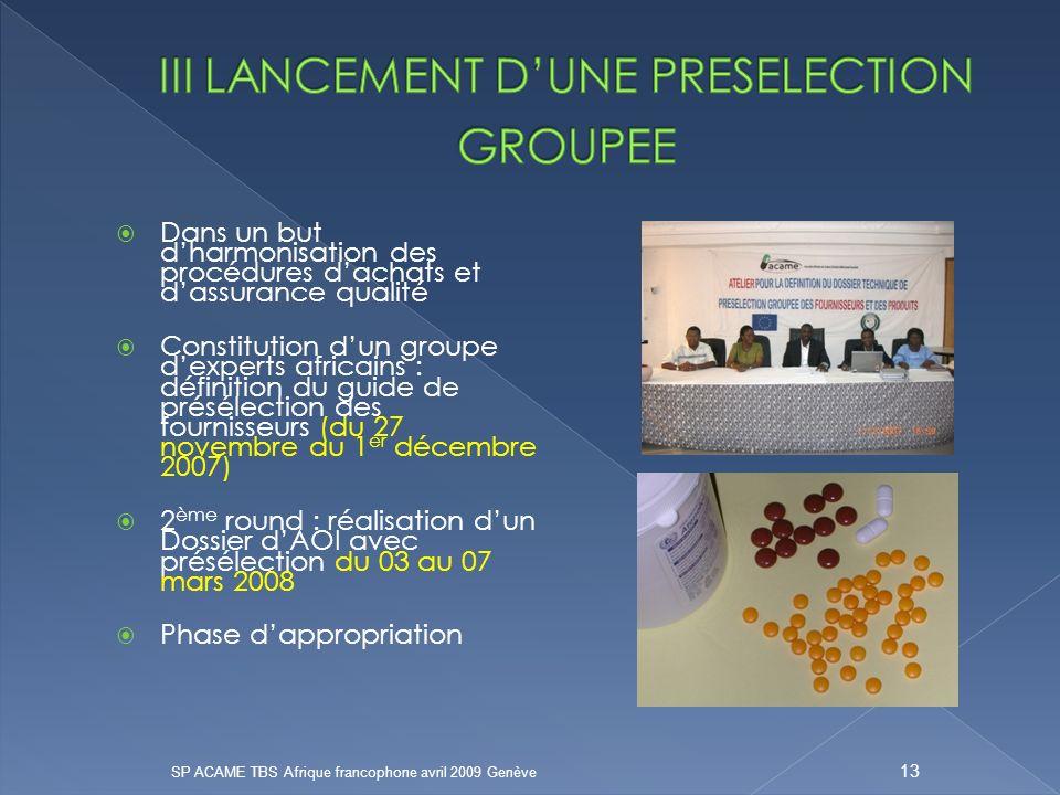 III LANCEMENT D'UNE PRESELECTION GROUPEE