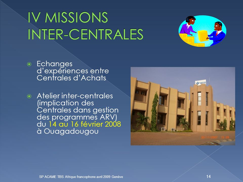 IV MISSIONS INTER-CENTRALES