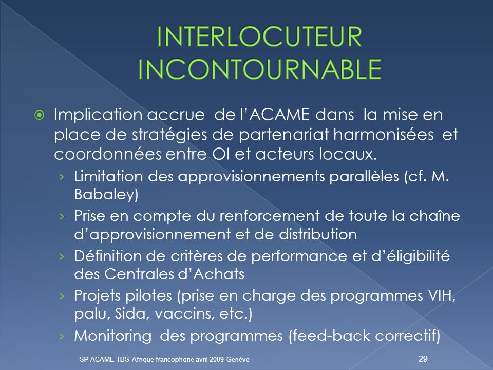 INTERLOCUTEUR INCONTOURNABLE