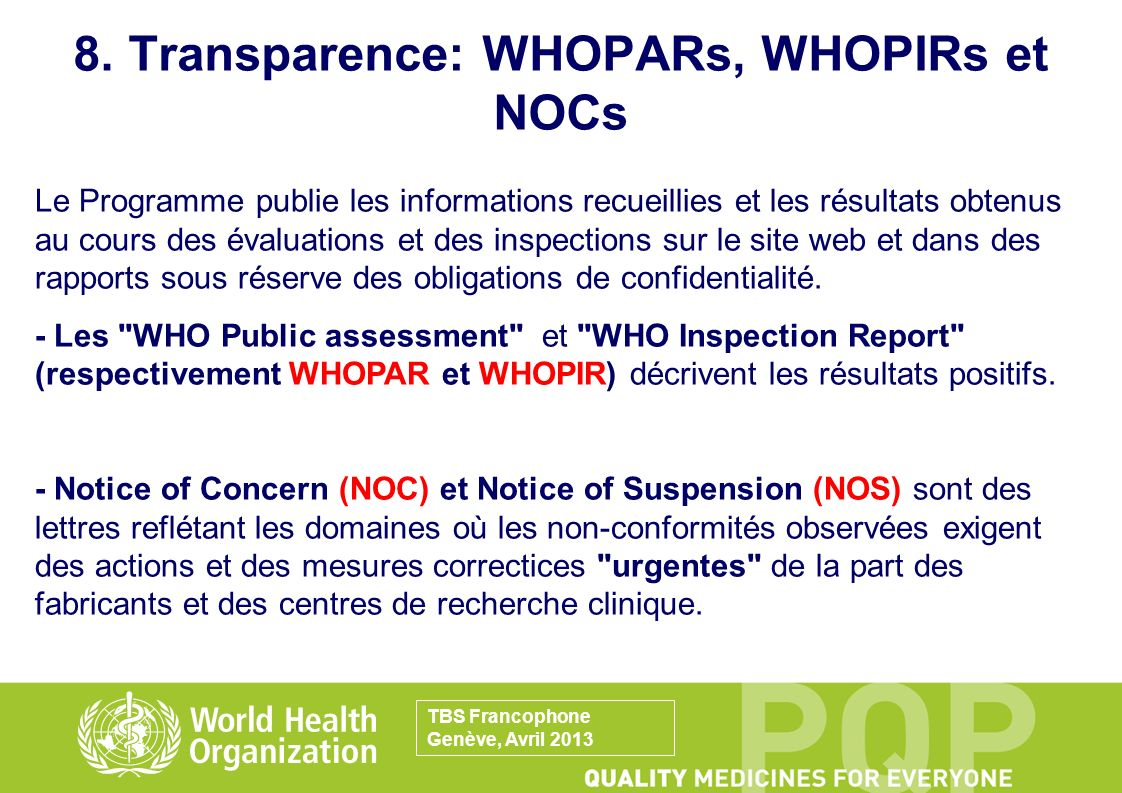 8. Transparence: WHOPARs, WHOPIRs et NOCs