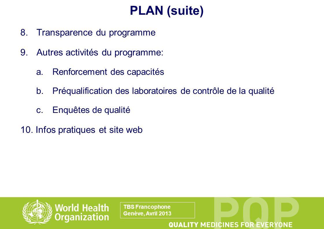 PLAN (suite) 8. Transparence du programme