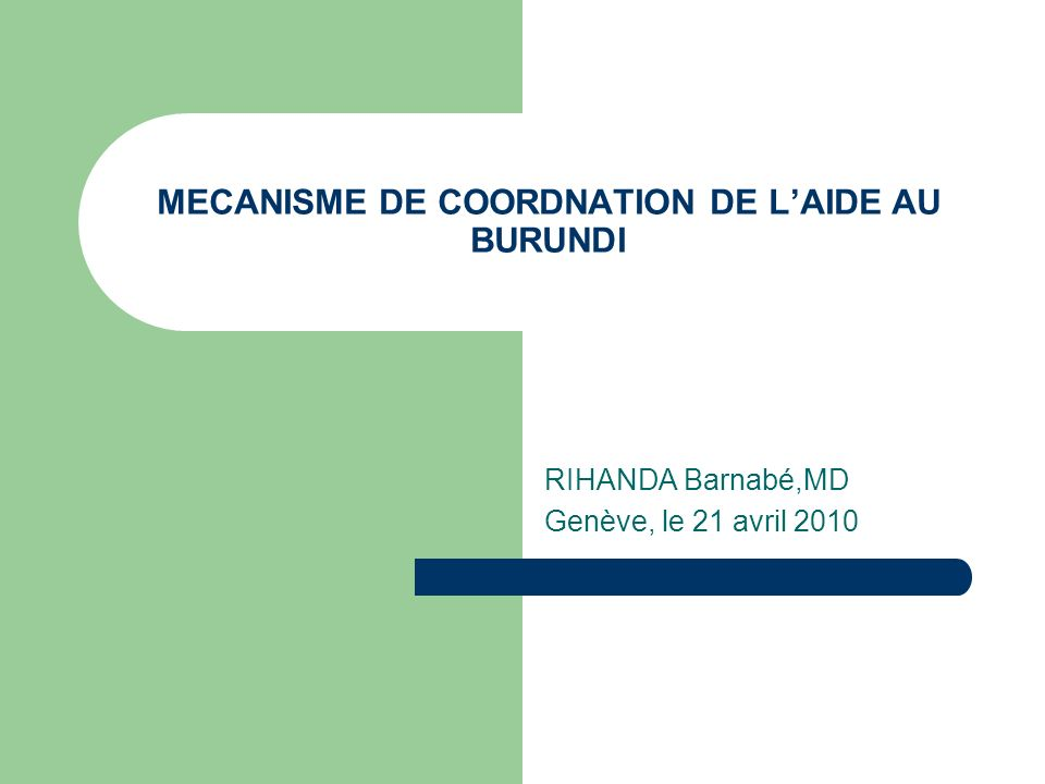 MECANISME DE COORDNATION DE L'AIDE AU BURUNDI