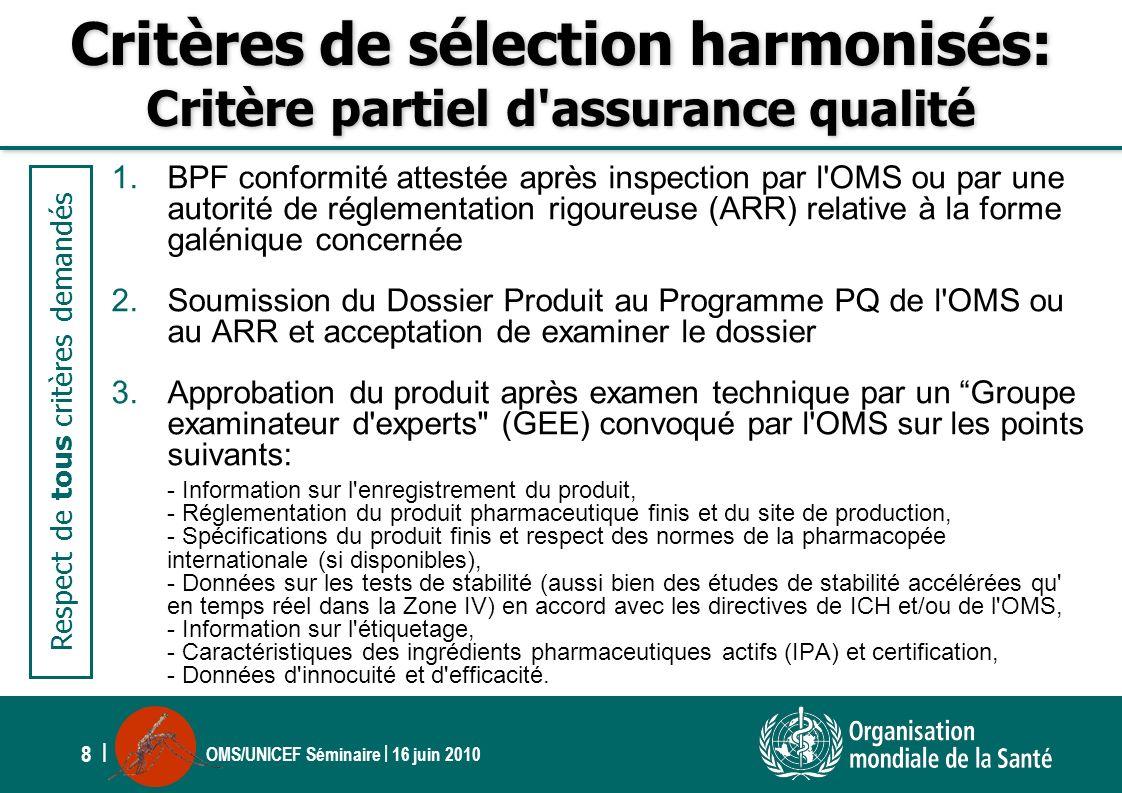 Critères de sélection harmonisés: Critère partiel d assurance qualité