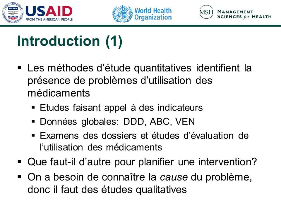 Introduction (1) Les méthodes d'étude quantitatives identifient la présence de problèmes d'utilisation des médicaments.
