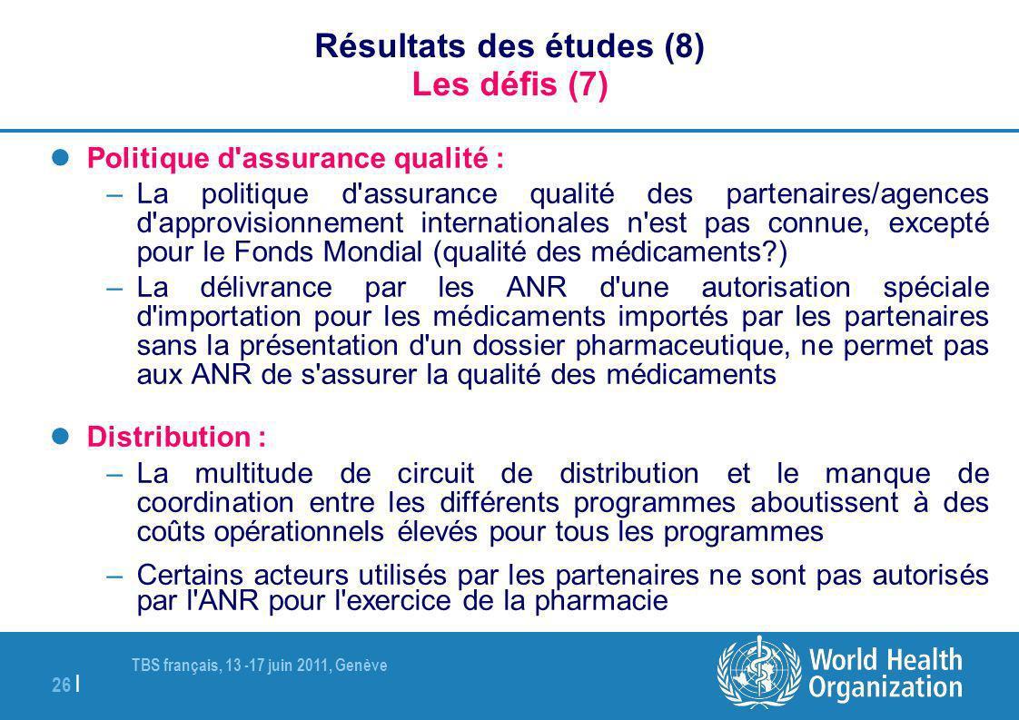 Résultats des études (8) Les défis (7)