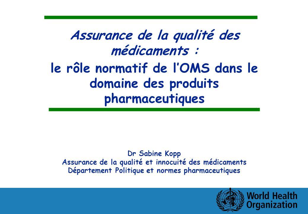 Assurance de la qualité des médicaments :
