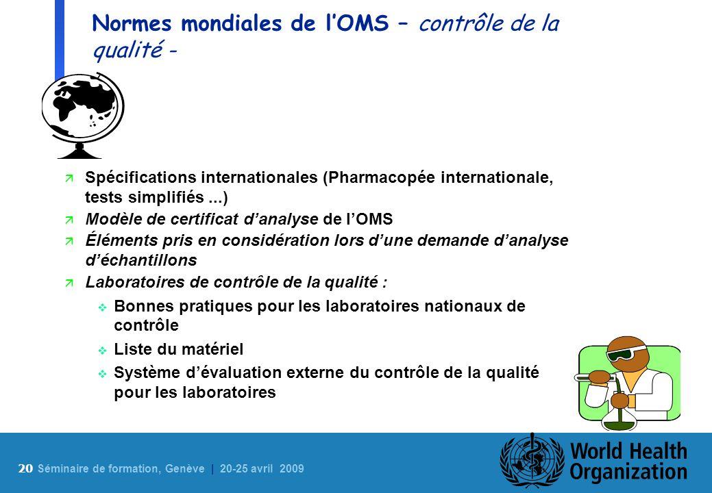 Normes mondiales de l'OMS – contrôle de la qualité -