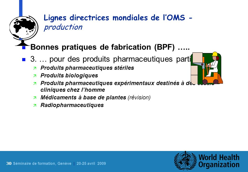 Lignes directrices mondiales de l'OMS - production