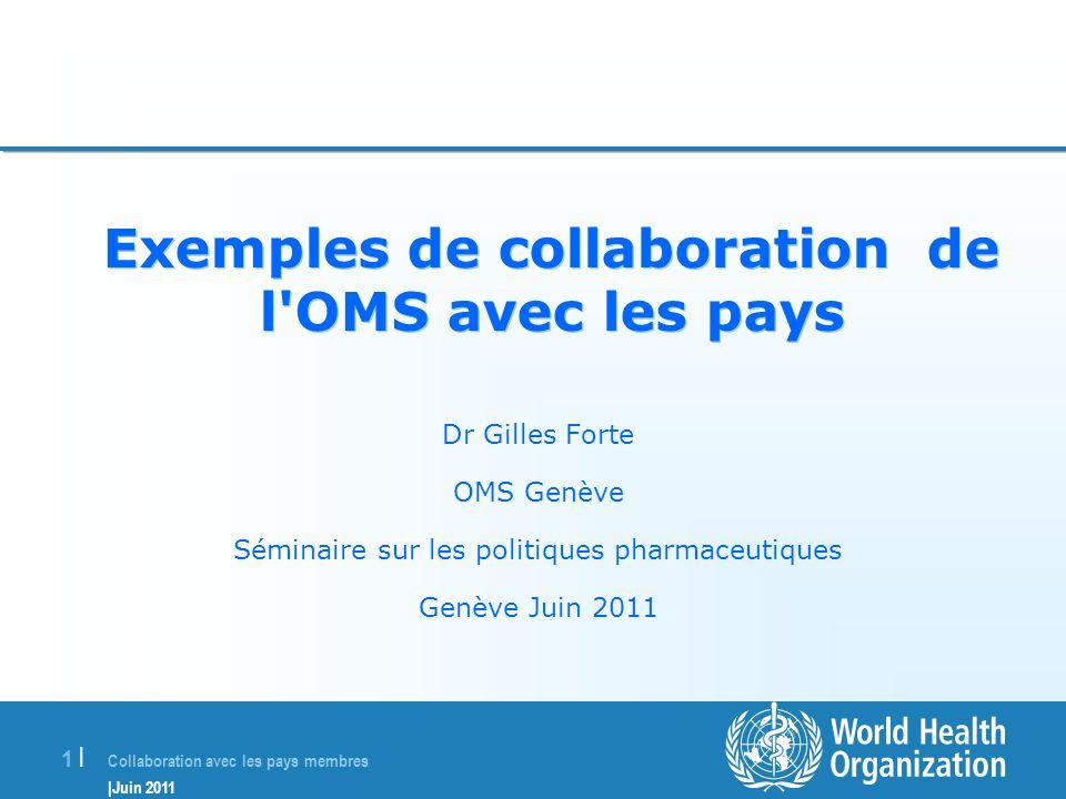 Exemples de collaboration de l OMS avec les pays