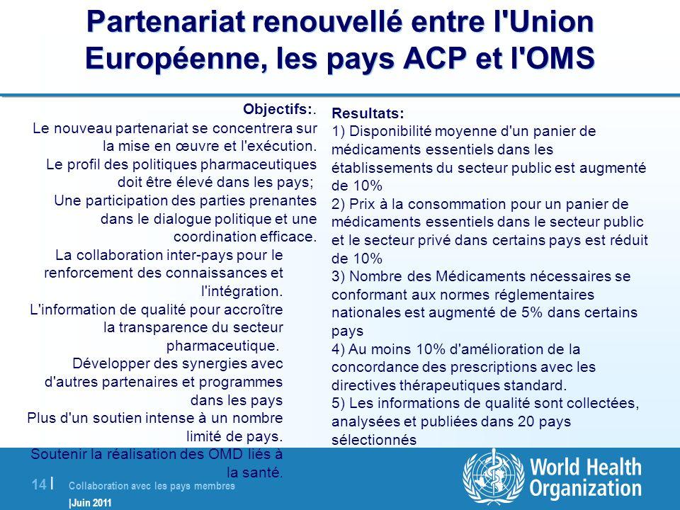 Partenariat renouvellé entre l Union Européenne, les pays ACP et l OMS