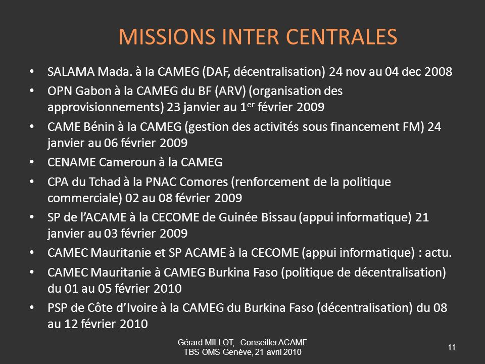 MISSIONS INTER CENTRALES
