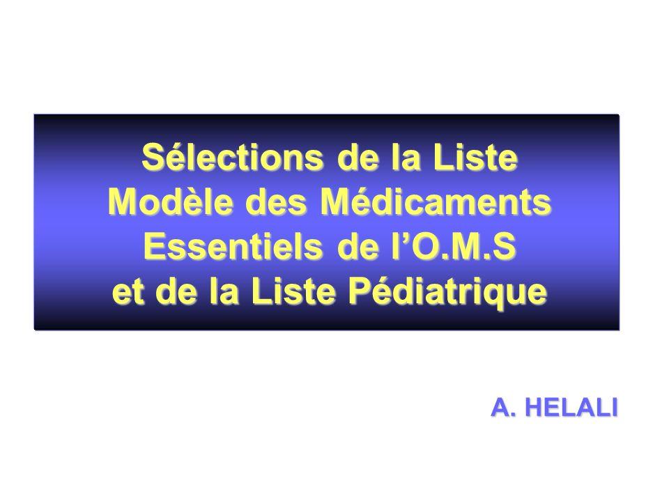 Sélections de la Liste Modèle des Médicaments Essentiels de l'O.M.S