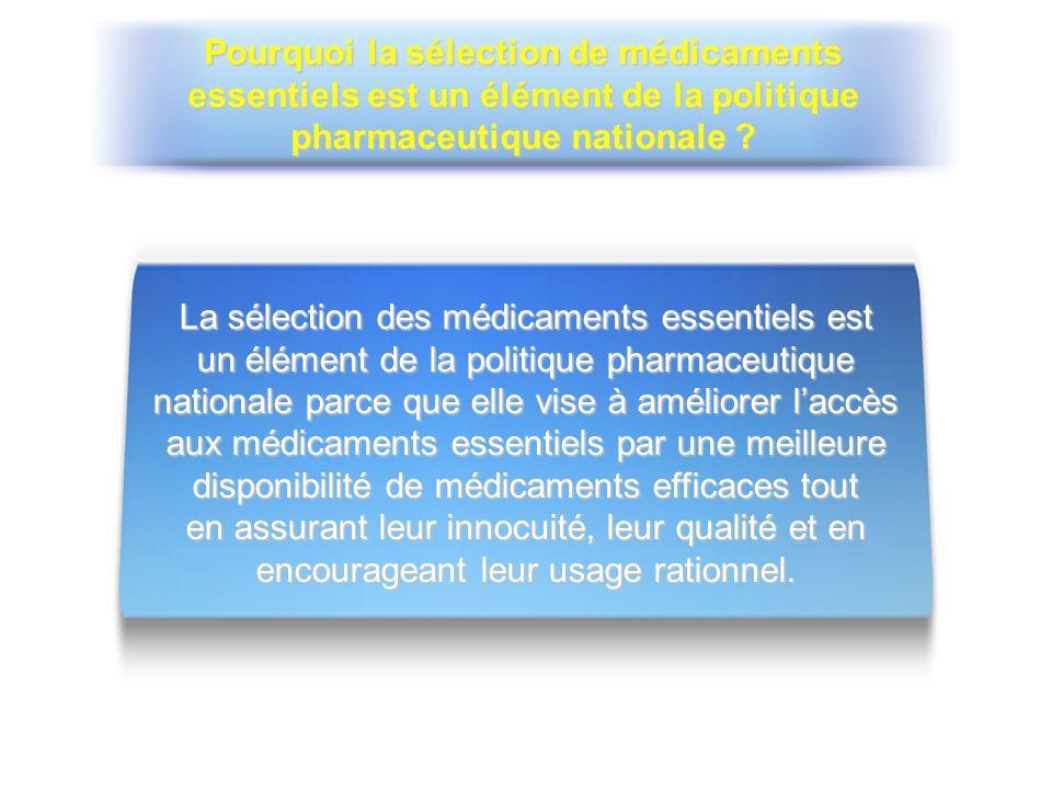 La sélection des médicaments essentiels est