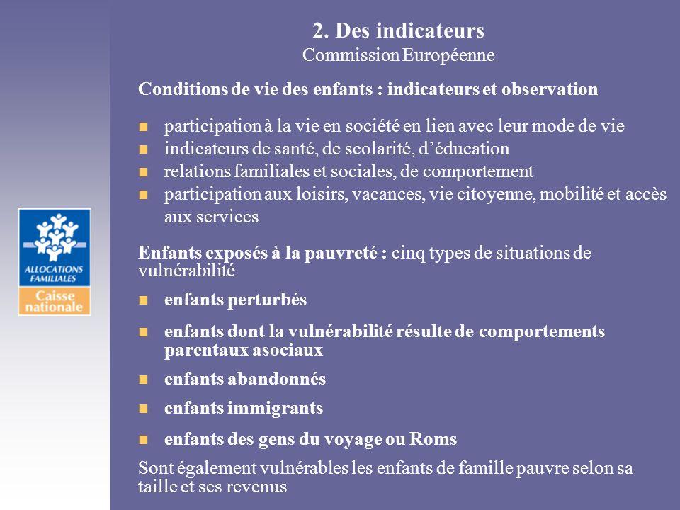 2. Des indicateurs Commission Européenne