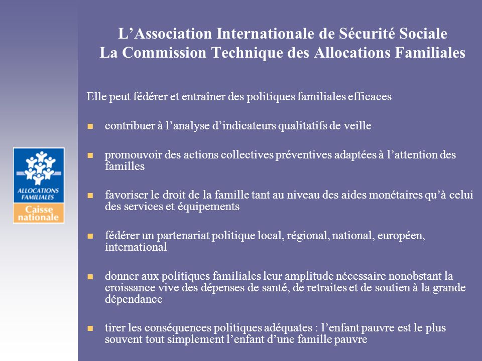 L'Association Internationale de Sécurité Sociale La Commission Technique des Allocations Familiales
