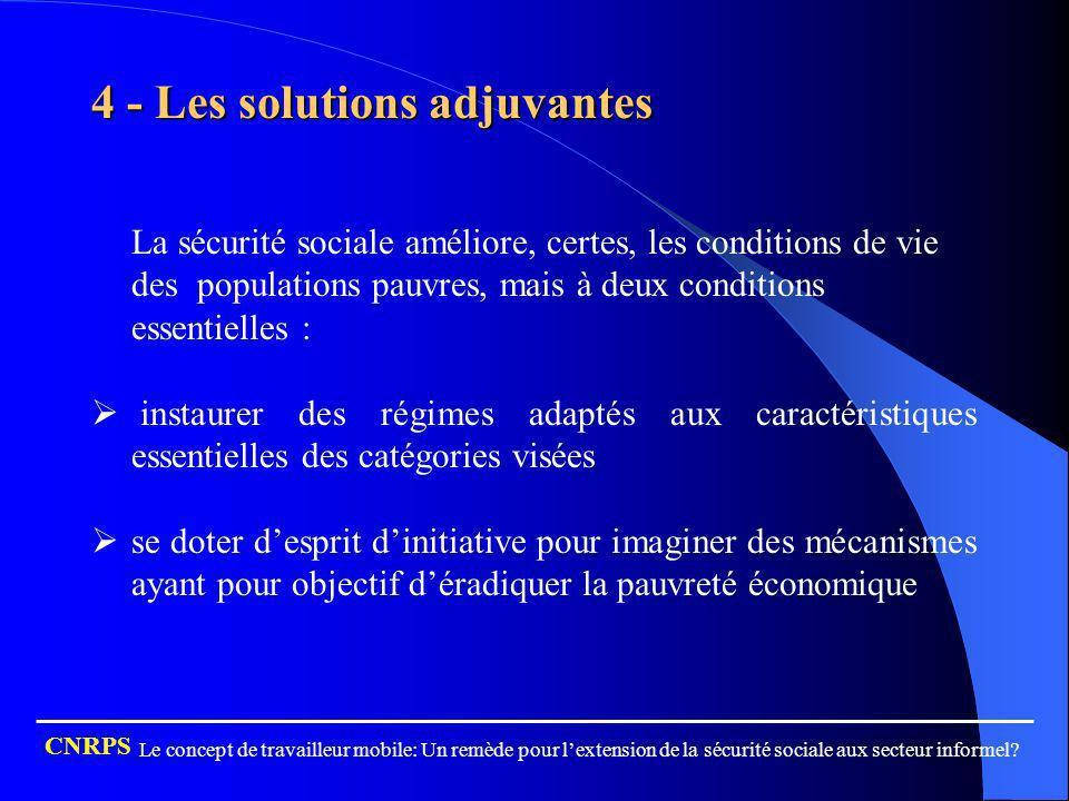 4 - Les solutions adjuvantes