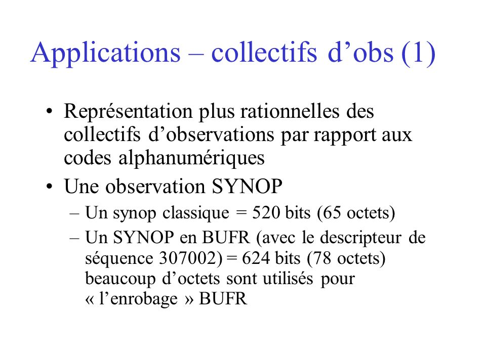 Applications – collectifs d'obs (1)