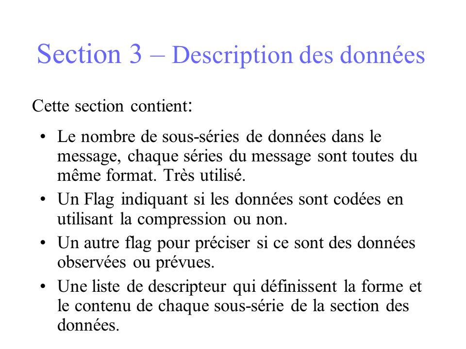 Section 3 – Description des données