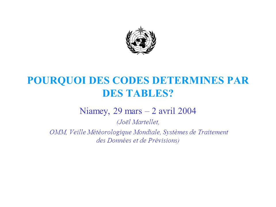 POURQUOI DES CODES DETERMINES PAR DES TABLES