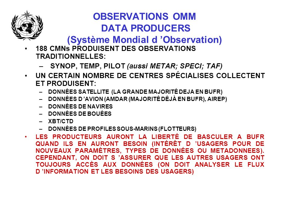 OBSERVATIONS OMM DATA PRODUCERS (Système Mondial d 'Observation)