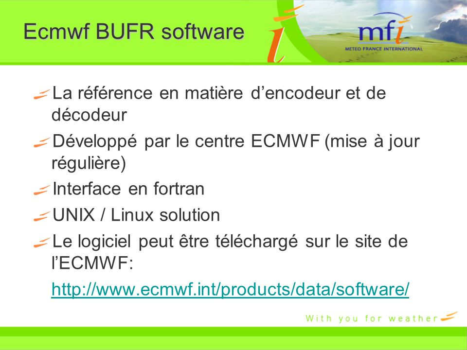 Ecmwf BUFR software La référence en matière d'encodeur et de décodeur